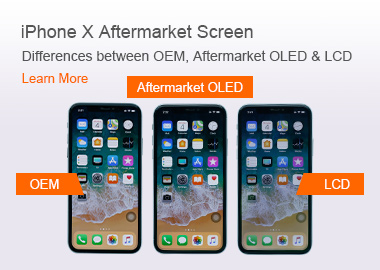 iPhone X Aftermarket Screen Differences between OEM, Aftermarket OLED & LCD