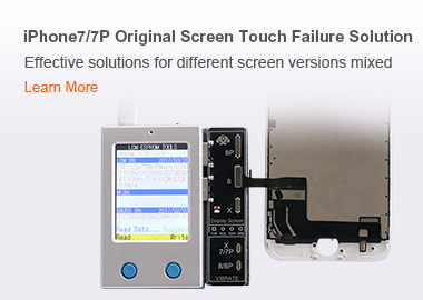 iPhone7/7P Original Screen Touch Failure Solution Effective solutions for different screen versions mixed
