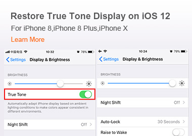 Restore True Tone Display on iOS 12 For iPhone 8, iPhone 8 Plus, iPhone X