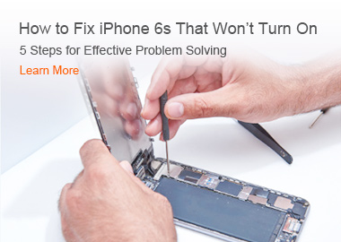 How to Fix iPhone 6s That Won't Turn On 5 Steps for Effective Problem Solving