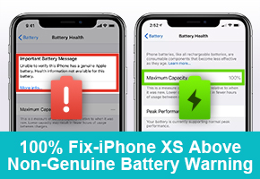 100% Fix-iPhone XS Above Non-Genuine Battery Warning Of Important Battery Message