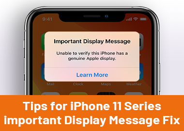 iPhone 11 Series Non-Genuine Display Warning fix/ Important Display Message fix Suitable for iPhone 11, iPhone 11 Pro, iPhone 11 Pro Max